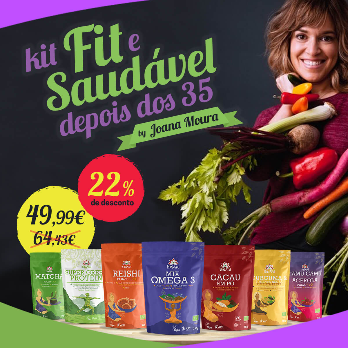 Kit Fit e Saudável depois dos 35 by Joana Moura 1